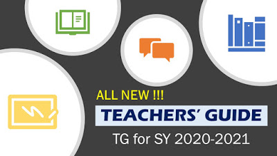 Teachers' Guide (TG) in Using MELCs for SY 2020-2021