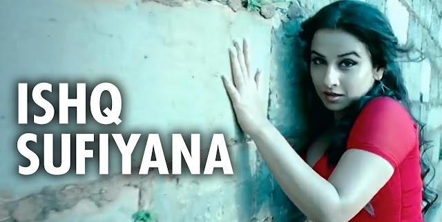 Ishq Sufiyana Lyrics Dirty Picture - Sunidhi Chauhan || Hindi Song Lyrics