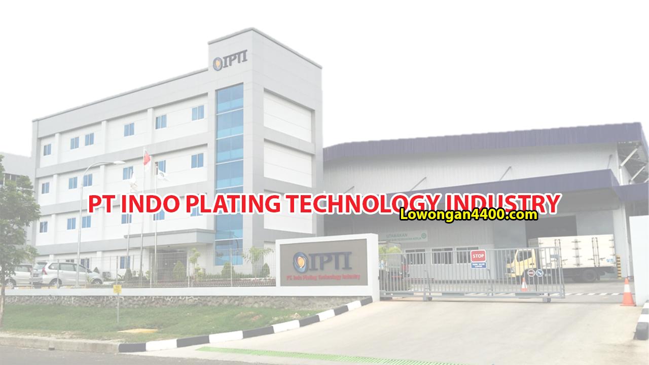 Lowongan Kerja PT. Indo Plating Technology Industry Karawang