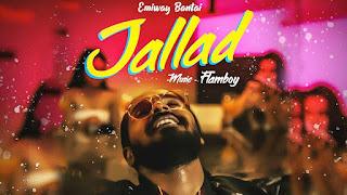Jallad - Emiway Bantai Song Lyrics Mp3 Audio & Video Download