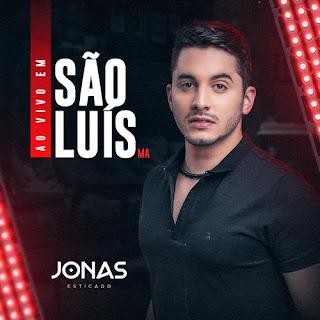Jonas Esticado - São Luís - MA - 2021