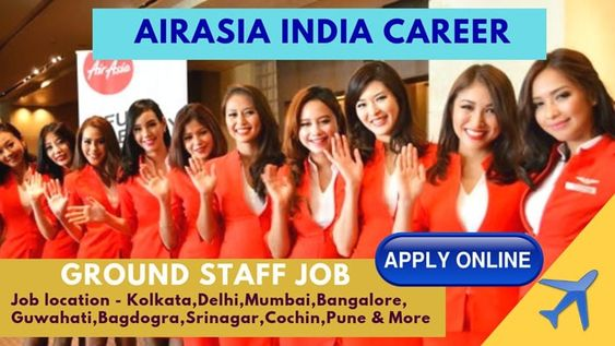 AirAsia Career Ground Staff in India 2019 for freshers
