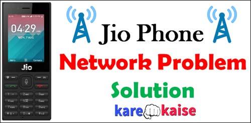 jio-phone-me-network-nahi-aa-raha-hai