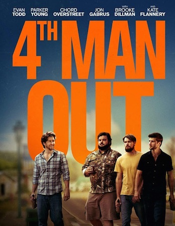 4th Man Out 2016 English Movie Download