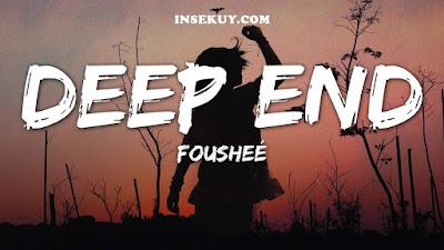 Lirik Lagu Deep End [ Sleepy Hallow & Foushee ] (Tiktok Version) & Terjemahan