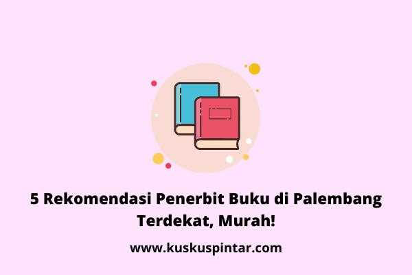 Penerbit Buku di Palembang