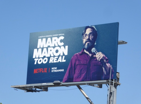 Marc Maron Too Real standup billboard