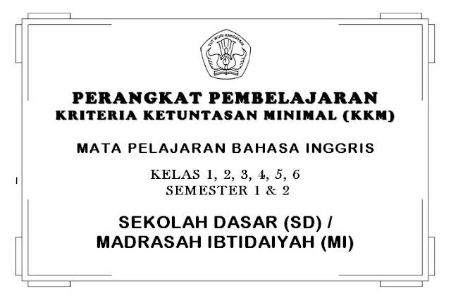 KKM Bahasa Inggris SD/MI Kelas 1, 2, 3, 4, 5, 6 Semester 1 dan 2 KTSP