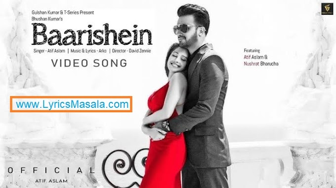 Baarishein Atif Aslam Song Lyrics Download - LyricsMasala