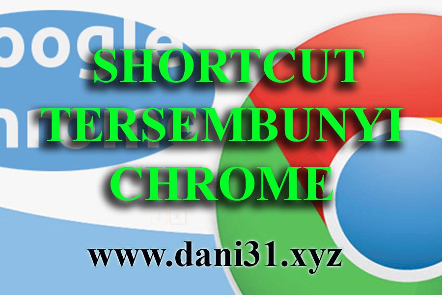 Kumpulan Shortcut Tersembunyi di Google Chrome