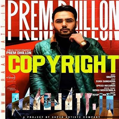 Copyright by Prem Dhillon lyrics