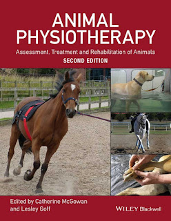 Animal Physiotherapy Assessment, Treatment and Rehabilitation of Animals 2nd Edition