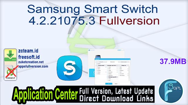Samsung Smart Switch 4.2.21075.3 Fullversion