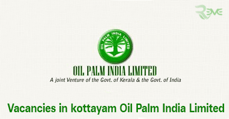 Vacancies in kottayam Oil Palm India Limited