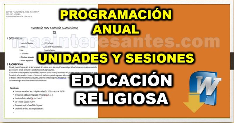 programacion anual, Unidades y Sesiones de Educación Religiosa