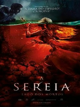 A Sereia – Lago dos Mortos Torrent 2019 BluRay 720p/ 1080p Dublado / Legendado