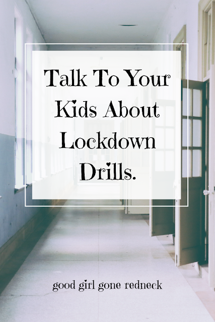 active shooter, lockdown drills, school preparedness, talk to your kids, love your children, parenting, motherhood, fatherhood, teachers