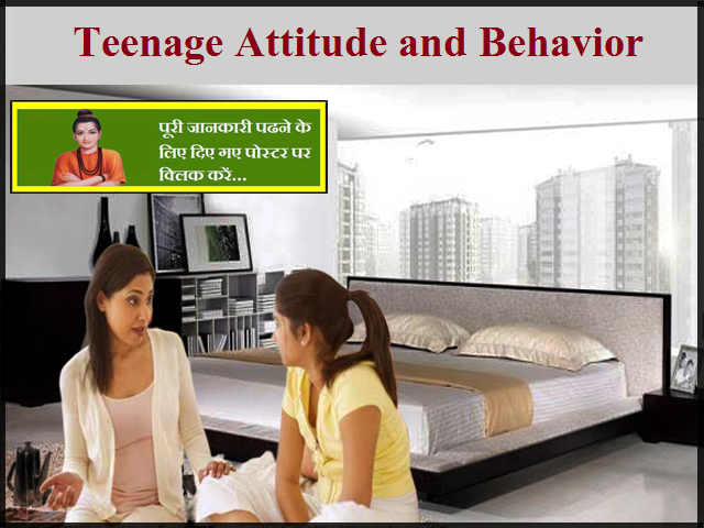 Teenage Attitude and Behavior