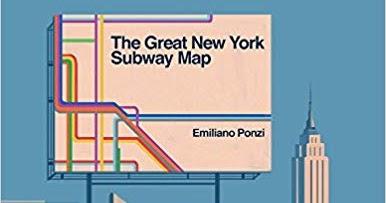 Nyc Subway Map Author Emiliano Ponzi.Kiss The Book The Great New York Subway Map By Emiliano Ponzi Optional