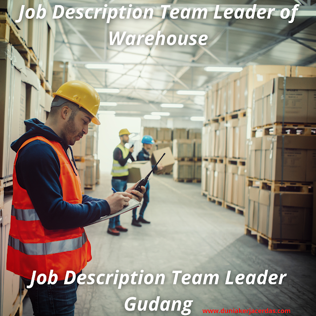 Job Description Team Leader Gudang