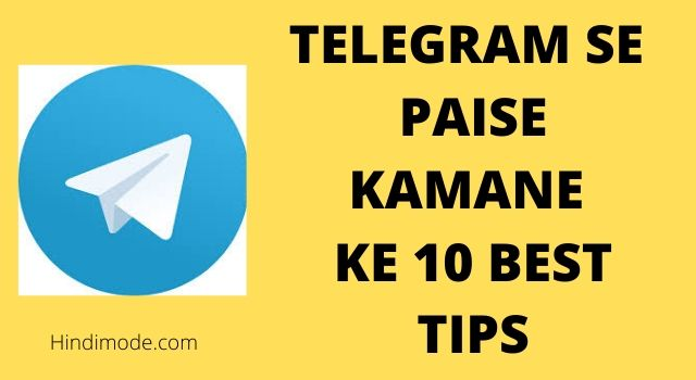 Telegram se paise kamane ke 10 best tips, telegram se paise kaise kamaye