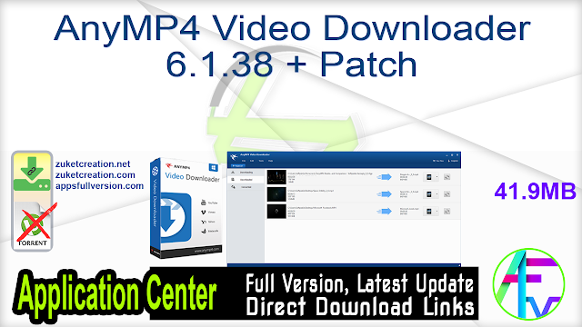 AnyMP4 Video Downloader 6.1.38 + Patch