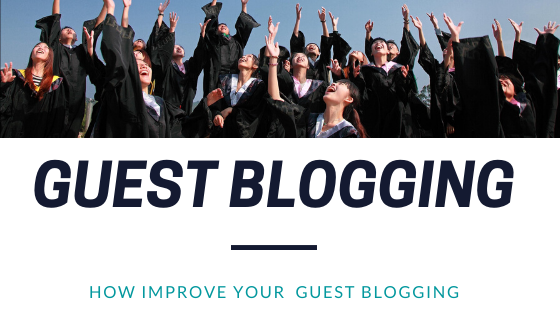 10 tips to improve your guest blogging