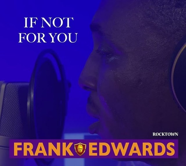Download Music: If Not For You - Frank Edward