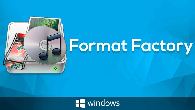 Software Format Factory - Free and multifunctional multimedia For Windows