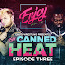 Review Enjoy Canned Heat #3 (11-03-2021)