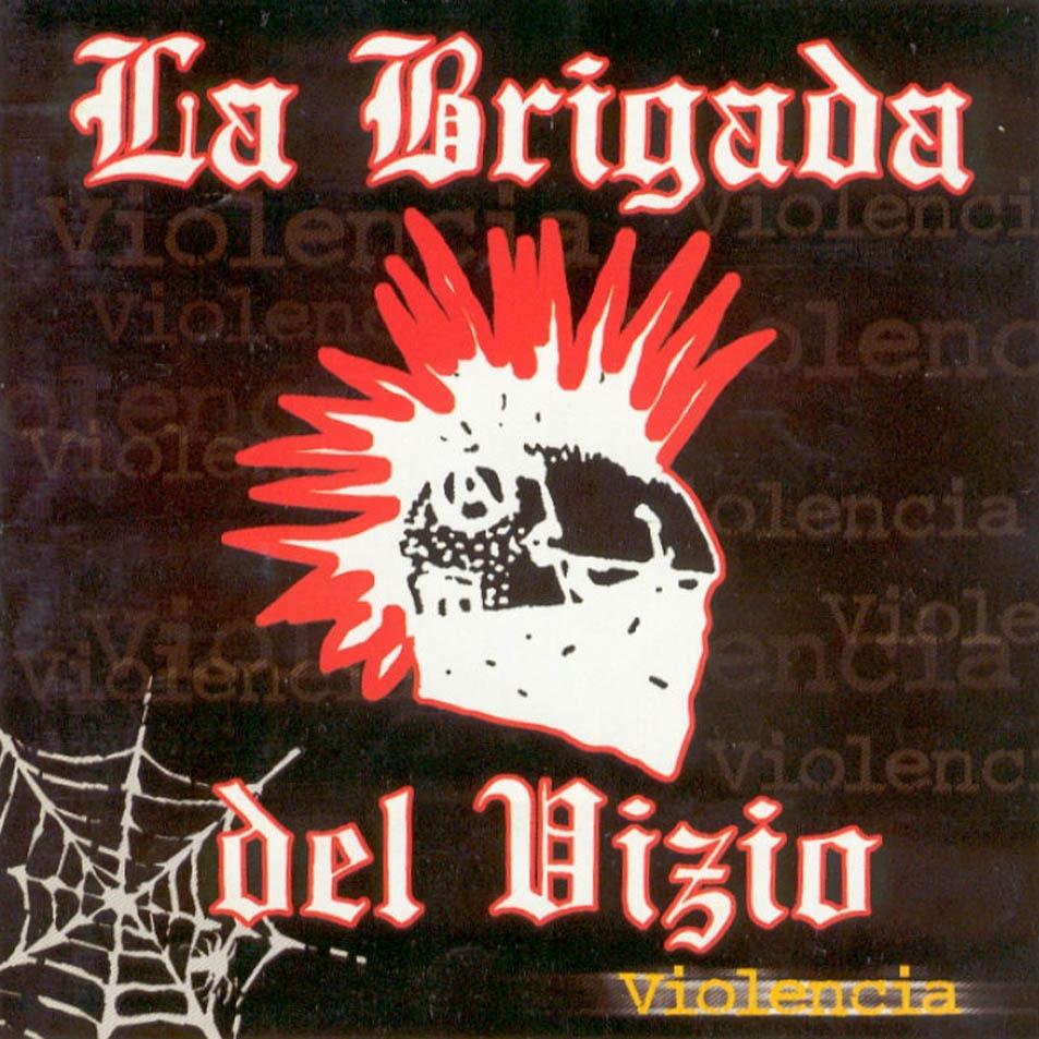 discografia de la brigada del vizio