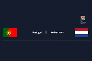 Match Preview Portugal v Netherlands UEFA Nations League