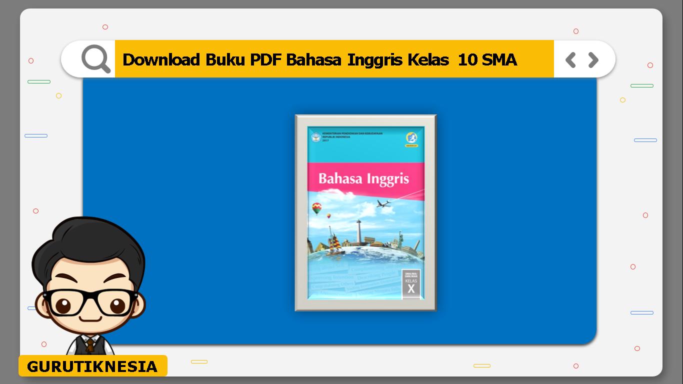 download buku pdf bahasa inggris kelas 10 sma/ma