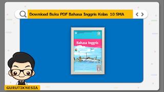 download ebook pdf  buku digital bahasa inggris kelas 10 sma/ma