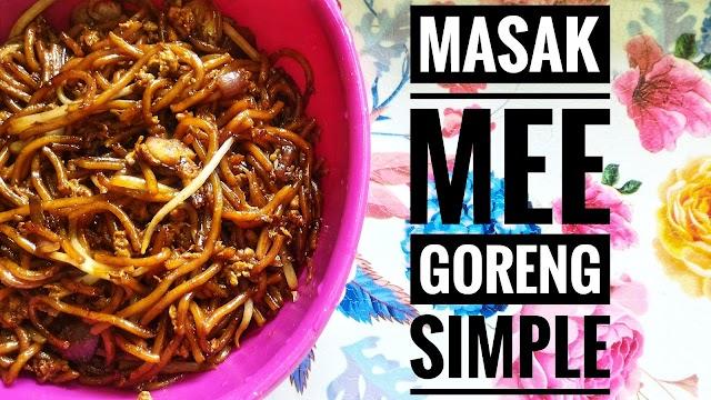 Resepi masak mee goreng simple