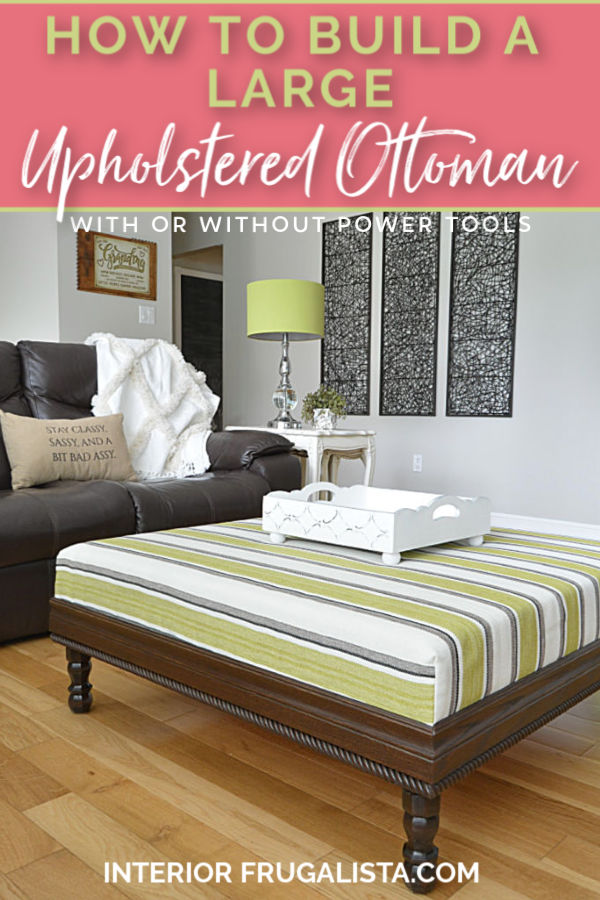 How To Build A Large Upholstered Ottoman