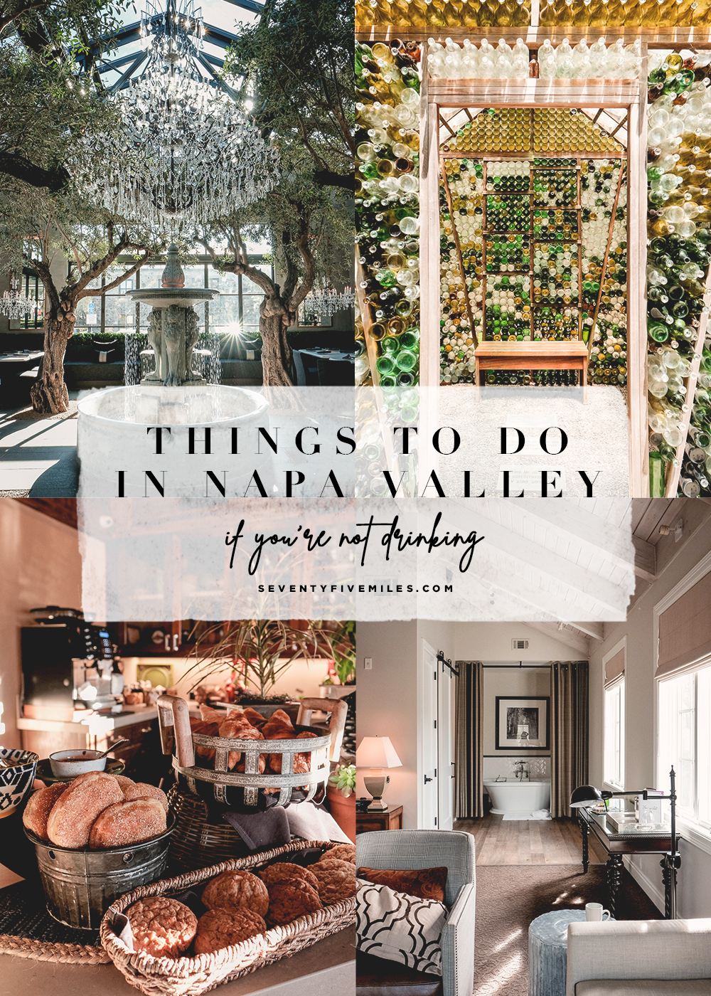 Things To Do In Napa Valley If You're Not Drinking