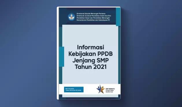 Buku Saku Informasi Kebijakan PPDB Jenjang SMP Tahun Ajaran 2021/2022