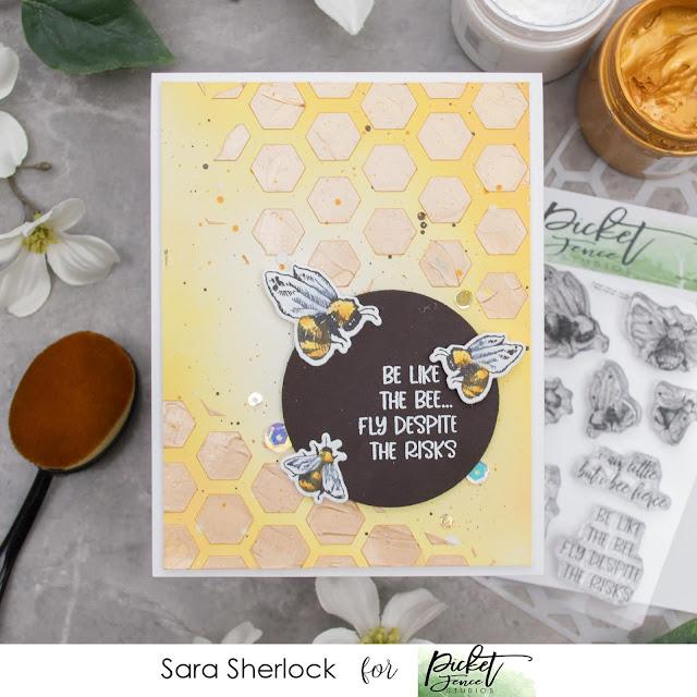 Picket Fence Studios October Release Card: I Bee Fierce Stamp, Honeycomb Stencil, Paper Glaze, Ink Blending, Prismacolor Pencils