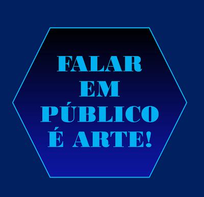 A imagem de fundo azul e caracteres em azul claro diz: Falar em publico e arte!