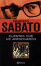 Cuentos Que Me Apasionaron – Ernesto Sabato