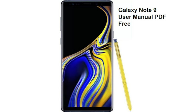 Samsung Galaxy Note 9 User Guide and Download Manual PDF for Beginners
