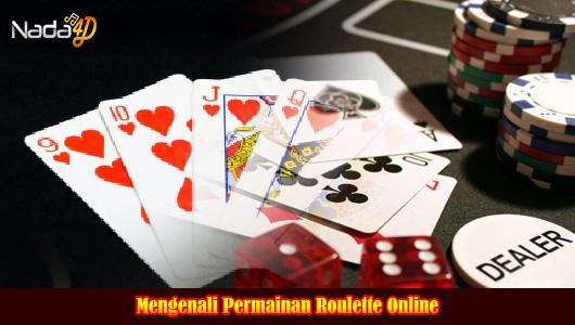Mengenali Permainan Roulette Online