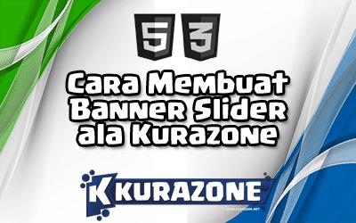 Cara Membuat Banner Slider ala Kurazone