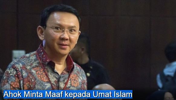 Ahok Minta Maaf kepada Umat Islam