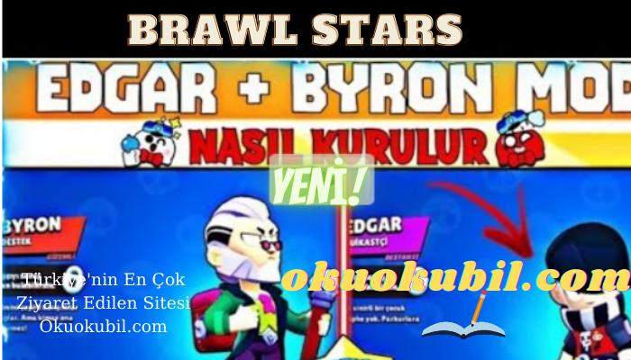 Brawl Stars Edgar Ve Byron Modu Nasil Indirilir Ve Kurulur 2021