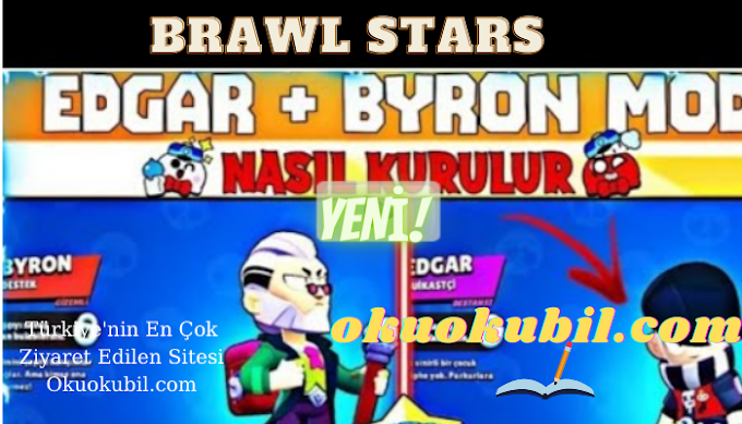 Brawl Stars Edgar ve Byron Modu Nasıl İndirilir  Ve Kurulur 2021