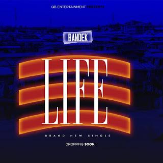 Bandek - Life
