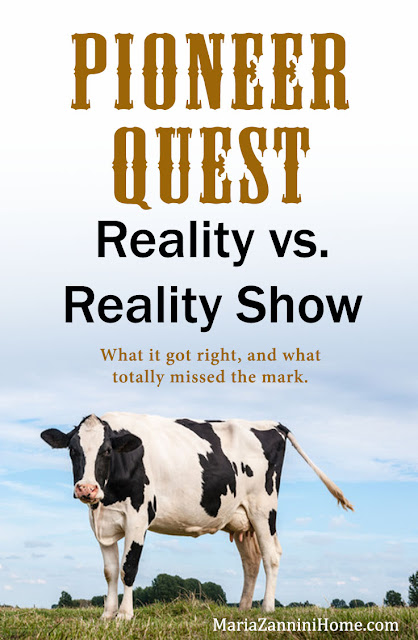https://www.mariazanninihome.com/2016/08/pioneer-quest-reality-vs-reality-show.html