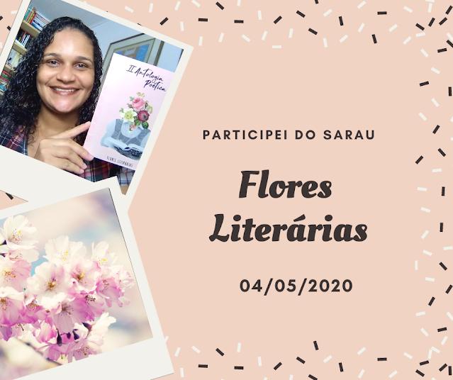 Sarau virtual, sarau floers Literárias, Vanessa Vieira, poesia, poemas, versos, poesia falada, pensamentos VAlem Ouro